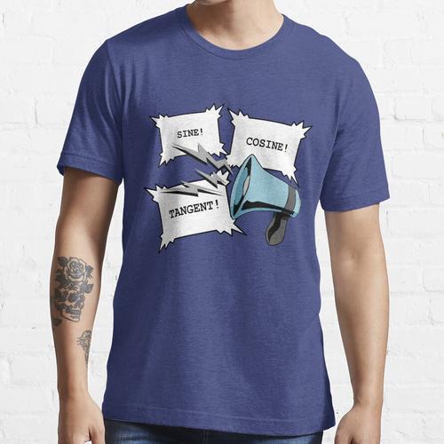 Sinus! Cosinus! Tangens! Essential T-Shirt