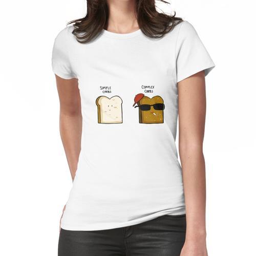 Einfache Kohlenhydrate, komplexe Kohlenhydrate Frauen T-Shirt