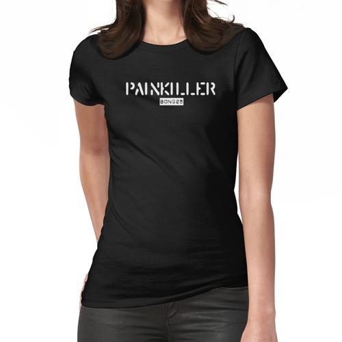 Schmerzmittel Frauen T-Shirt
