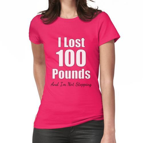 100 Pfund Gewichtsverlust Leistung Frauen T-Shirt