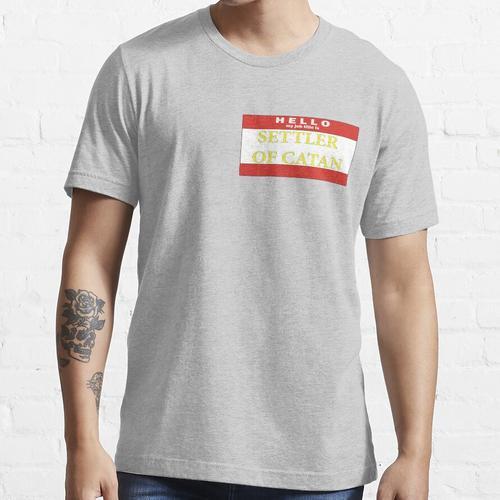 Hallo, meine Berufsbezeichnung ist SETTLER Essential T-Shirt