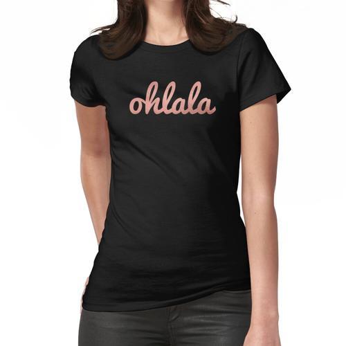 Oh La La - Rosa Folie Ombré Frauen T-Shirt
