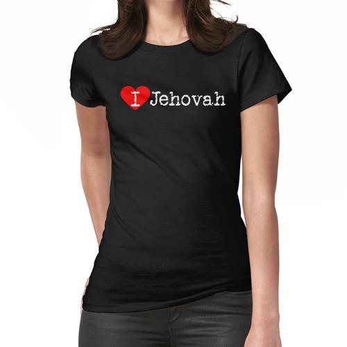 Ich Herz Jehova | Liebe Jehova Frauen T-Shirt