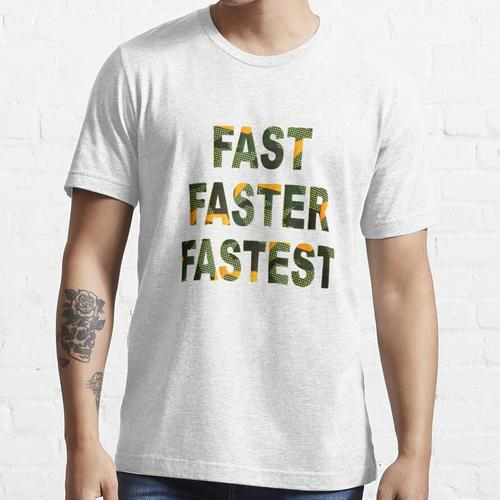 SCHNELL SCHNELLERES SCHNELLES HEMD Essential T-Shirt