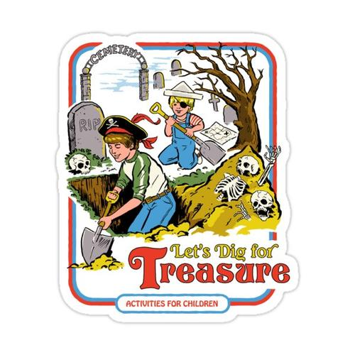 Let's Dig For Treasure Sticker