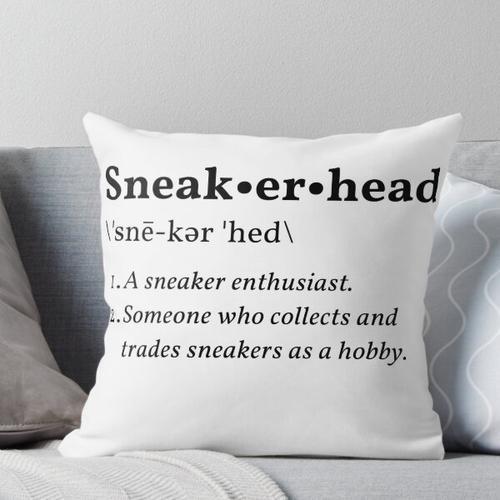 Sneakerhead Definition Kissen