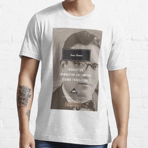 Gründung / Gründung und Reich / zweite Gründung durch isaac asimov Essential T-Shirt