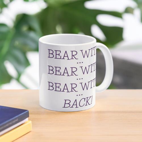 bear with... bear with... Mug