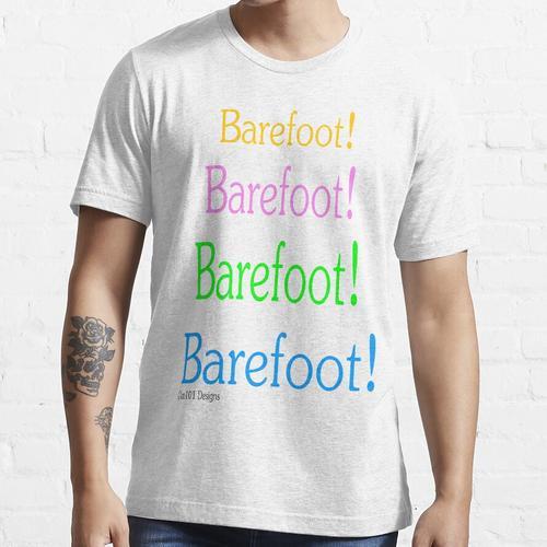 Barefoot! Barefoot! Essential T-Shirt