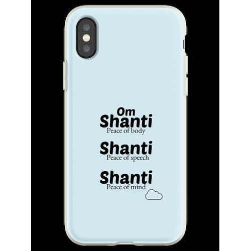 Om Shanti Shanti Shanti Flexible Hülle für iPhone XS
