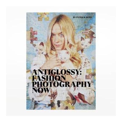 Rizzoli - Antiglossy: Fashion Photography Now Book