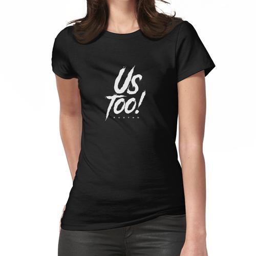 TK Kirkland #USTOO - TK Kirkland Merch Frauen T-Shirt