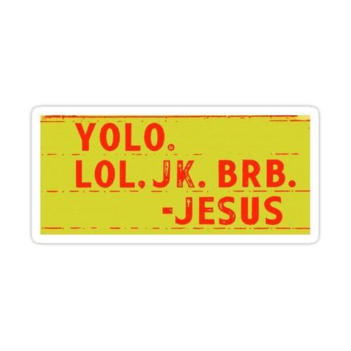 BRB-Jesus Sticker