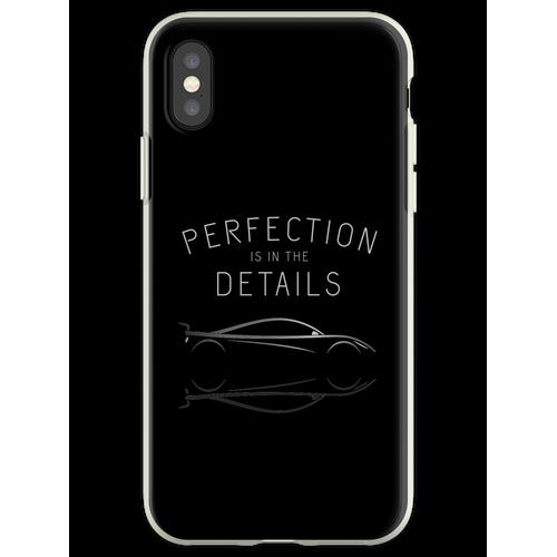 Perfektion steckt im Detail Autopflege Flexible Hülle für iPhone XS