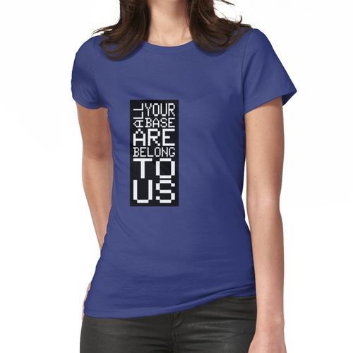 ALLE IHRE BASIS Frauen T-Shirt