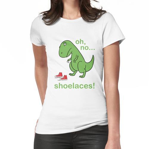 T-Rex kann Schnürsenkel nicht binden Frauen T-Shirt
