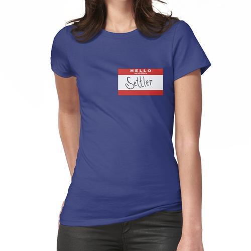 Hallo, meine Berufsbezeichnung ist SETTLER von CATAN Frauen T-Shirt