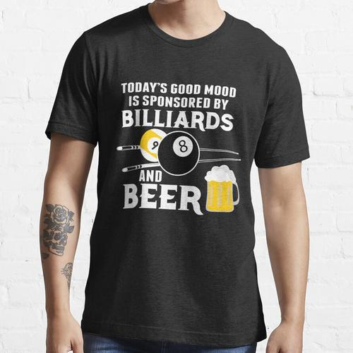 LUSTIGE BIER-BILLARD HEUTE GUTE STIMMUNG, GESPONSERT VON BILLARD UND BIER-BILLARD- Essential T-Shirt