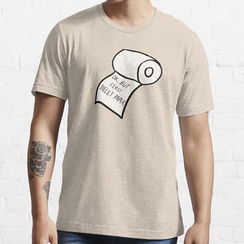 ABER ERSTES TOILETTENPAPIER Essential T-Shirt