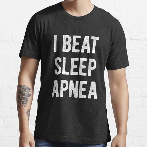 Ich habe Schlafapnoe besiegt Essential T-Shirt