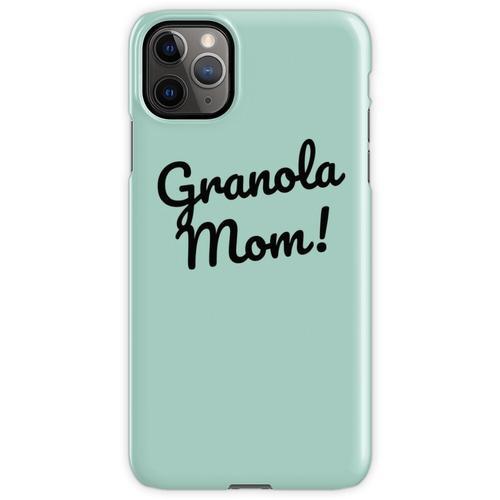 Granola Mama iPhone 11 Pro Max Handyhülle