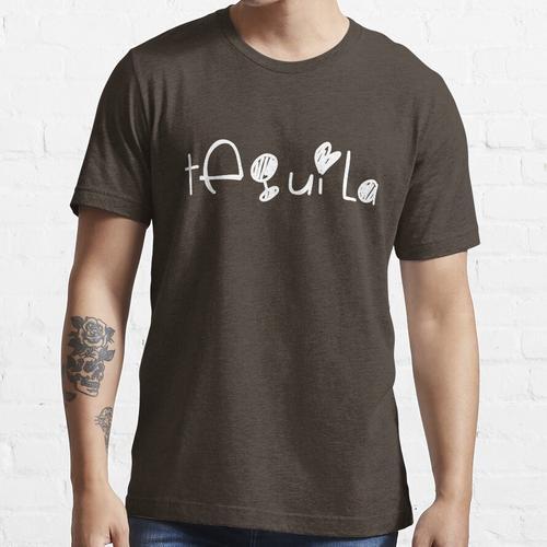 Netter Tequila (für Tequila-Liebhaber) Alkohol - Weiß Essential T-Shirt