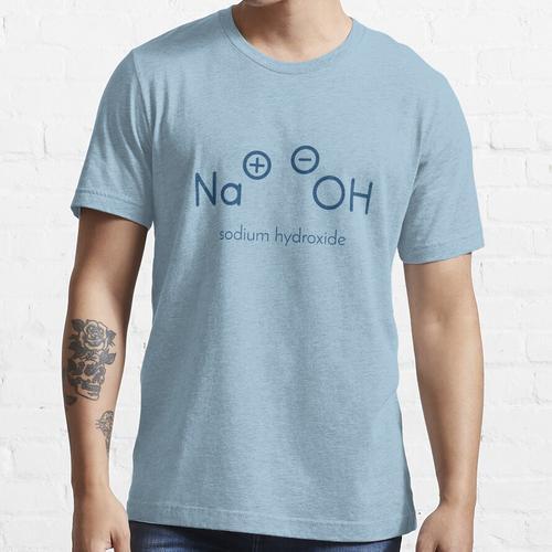 Natriumhydroxid (Laugen, Natronlauge) Essential T-Shirt