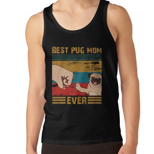 Bestes PUG Mom Ever Shirt - Bestes PUG Mom Ever Bump T-Shirt - Bestes PUG Mom Ever Bu Unisex-Tanktop