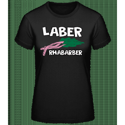 Laber Rhabarber - Basic T-Shirt