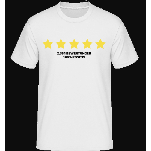 100 Prozent Positive Bewertung - Shirtinator Männer T-Shirt