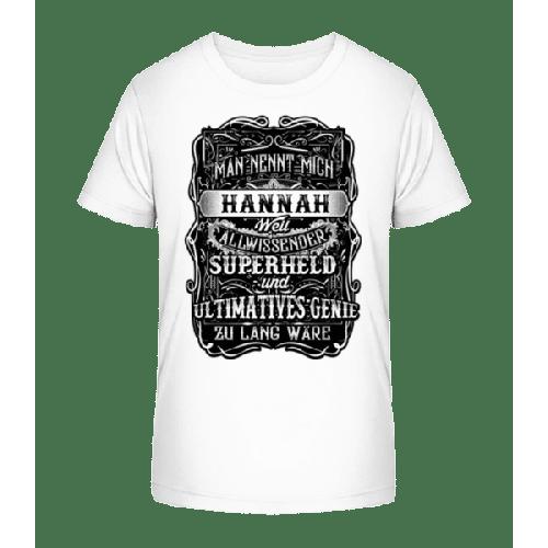 Man Nennt Mich Hannah - Kinder Premium Bio T-Shirt