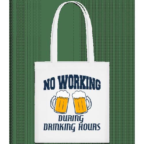 No Working But Drinking - Stoffbeutel