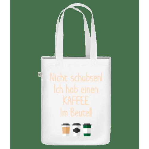 Ich Habe Kaffee Im Beutel - Bio Tasche