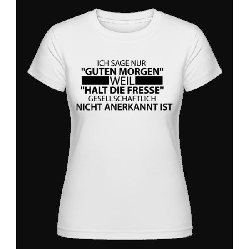Gesellschaftlich Nicht Anerkannt - Shirtinator Frauen T-Shirt