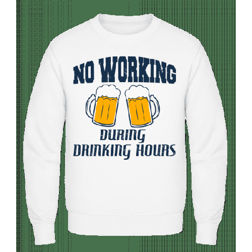 No Working But Drinking - Männer Pullover