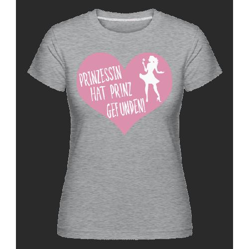 Prinzessin Hat Prinz Gefunden - Shirtinator Frauen T-Shirt