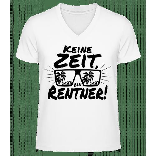 Keine Zeit, Bin Rentner! - Männer Bio T-Shirt V-Ausschnitt