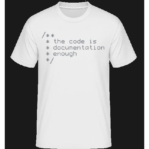 Code Is Documentation - Shirtinator Männer T-Shirt