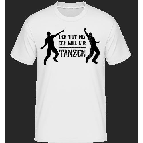Der Tut Nix Nur Tanzen - Shirtinator Männer T-Shirt