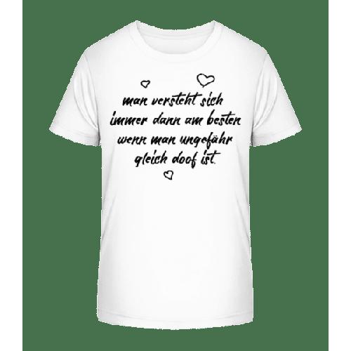 Ungefähr Gleich Doof - Kinder Premium Bio T-Shirt