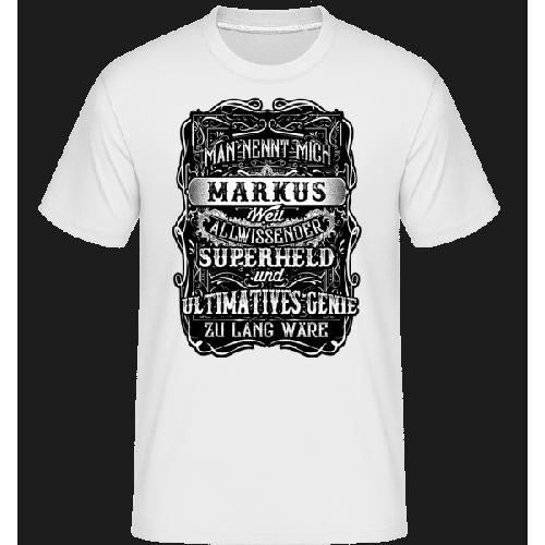 Man Nennt Mich Markus - Shirtinator Männer T-Shirt