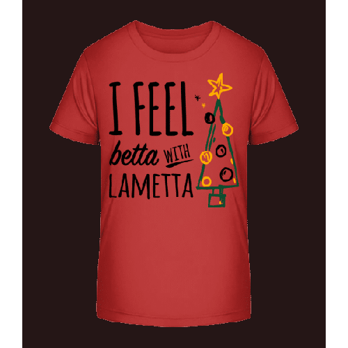 I Feel Betta With Lametta - Kinder Premium Bio T-Shirt
