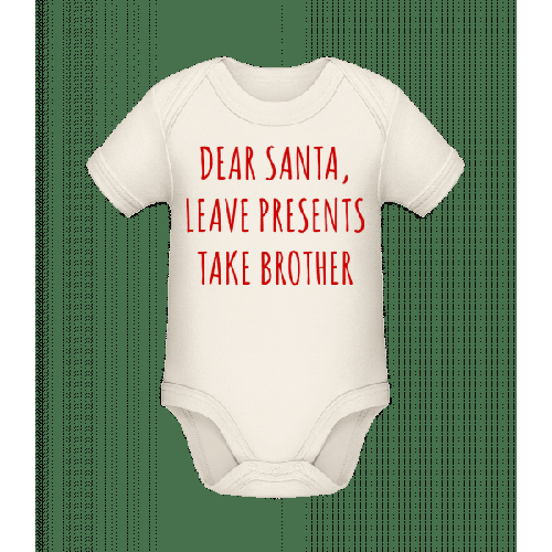 Leave Presents Take Brother - Baby Bio Strampler