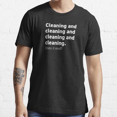 Reinigung und Reinigung und Essential T-Shirt