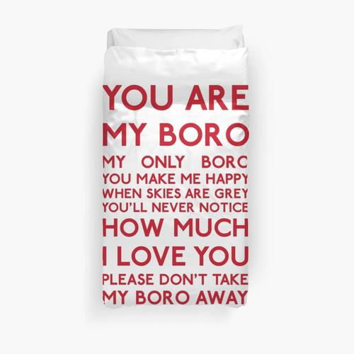 Middlesbrough FC - You Are My Boro Duvet Cover