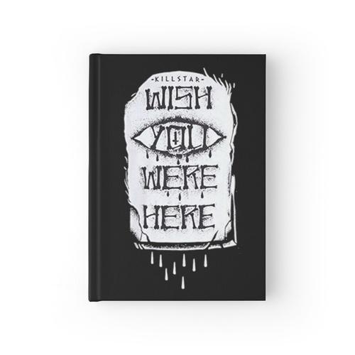 Wish You Were Here - Killstar Notizbuch