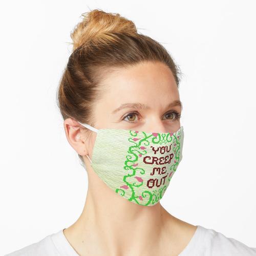 Du schleichst mich aus Maske