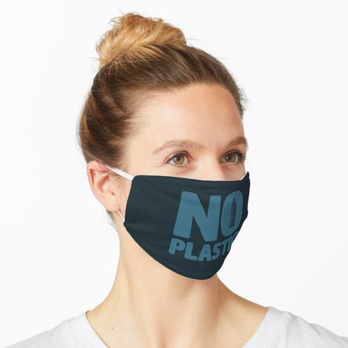 Kein Plastik Maske
