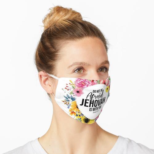 Jehova ist bei dir Maske