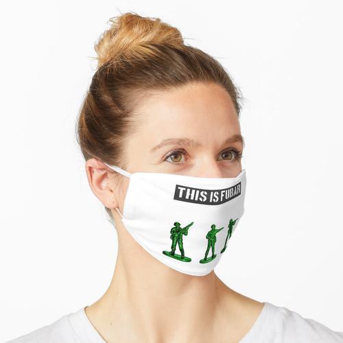 Das ist Fubar Maske